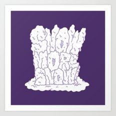 sNOw More Snow! Art Print