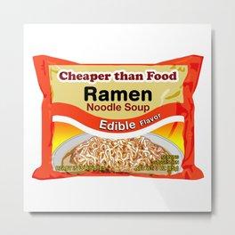 Cheaper Than Food Metal Print