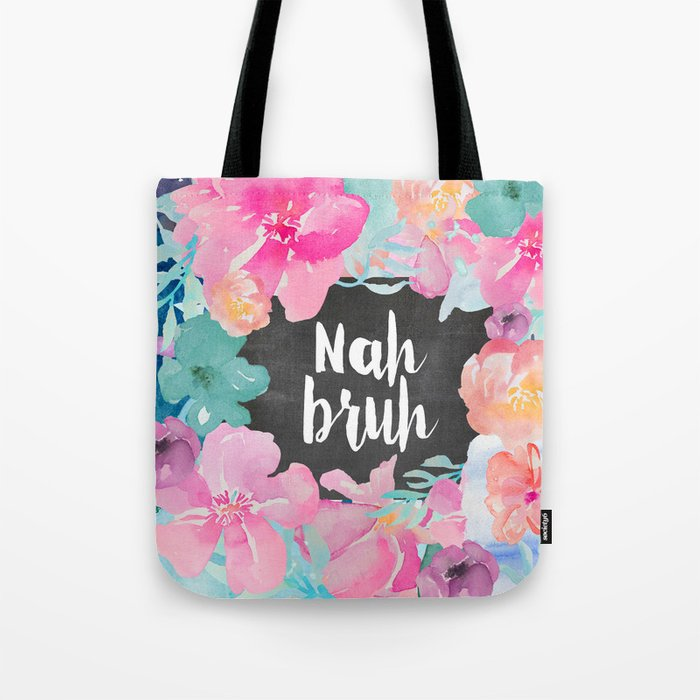 Nah Bruh Tote Bag