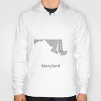 maryland Hoodies featuring Maryland map by David Zydd