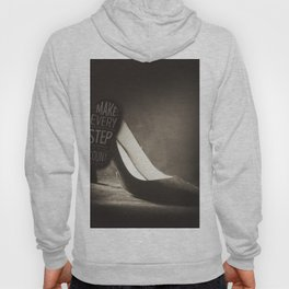 Make EVERY  steps count Hoody