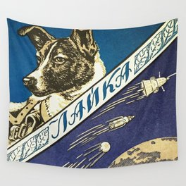 Laika — Soviet vintage space poster [Sovietwave] Wall Tapestry