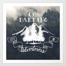 Oh Darling Art Print