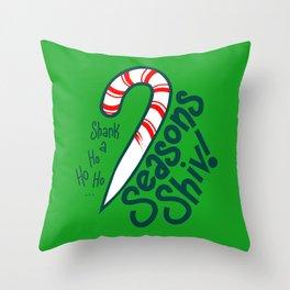 Season's Shiv Throw Pillow