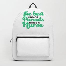 Nurse Best Parents Raise a Nurse Backpack