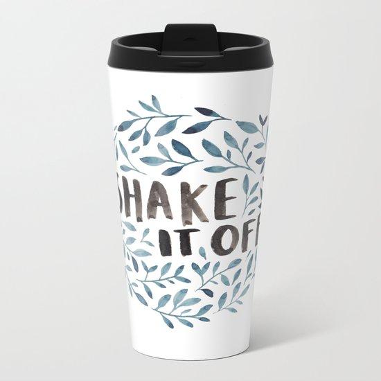 Shake It Off Metal Travel Mug