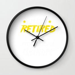 I'm Not Retired I'm A Professional Grandpa Wall Clock