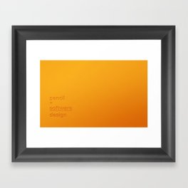 pencil + software = design Framed Art Print