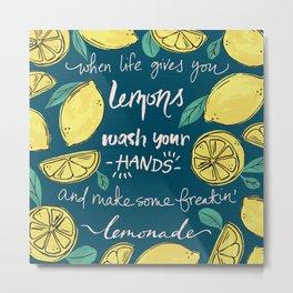Make Some Freakin' Lemonade. -Blue Metal Print