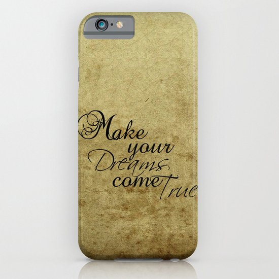 Make your dreams come true iPhone & iPod Case