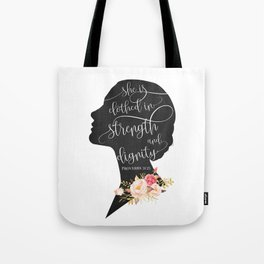 She is Clothed in Strength and Dignity Tote Bag