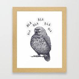 Owl bla bla bla Framed Art Print