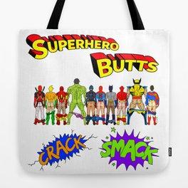Superhero Butts Crack Smack Tote Bag