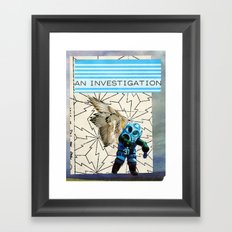 An Investigation Framed Art Print