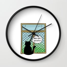 Hand Drawn Illustrations Cat At the Window Mom What is Quarantine Cat Gift Wall Clock