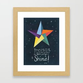 You are a star. Shine! Framed Art Print
