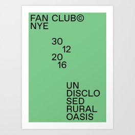Fan Club© NYE16 Art Print