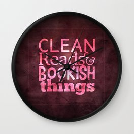 Clean Reads & Bookish Things - CRBB Motto - Valentine Wall Clock