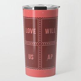 Love will tear us apart Travel Mug