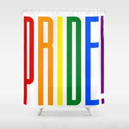 Pride! Colorful Rainbow Flag Colors LGBT Gay Pride Support Shower Curtain