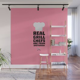 Real Grill Chefs are from Amsterdam T-Shirt Dl267 Wall Mural