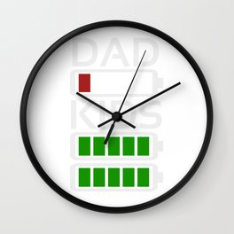 Dad Kids Tired Battery Low Energy Dad New Dad Gift Wall Clock