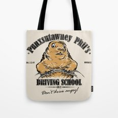 Punxsutawney Phil's Driving School Tote Bag