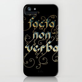 Actions speak louder than words iPhone Case