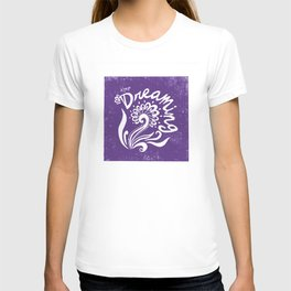 Keep Dreaming- Purple T-shirt