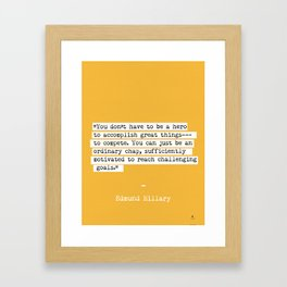 Edmund Hillary quote Framed Art Print