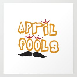 April Fools Art Print