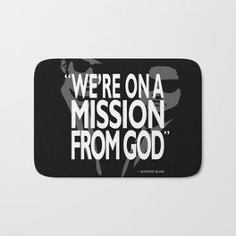 A Mission From God Bath Mat