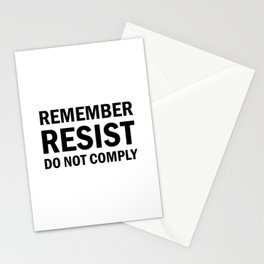Remember; Resist; Do Not Comply Stationery Cards