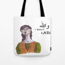 والله I don't care Tote Bag