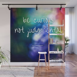 be curious. Wall Mural