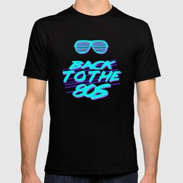 Back To The 80s Eighties Retro Old School T-shirt