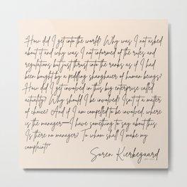 14   |Soren Kierkegaard Quotes 200828 Existentialism Inspirational Motivational Philosophy Danish Metal Print