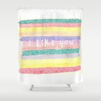 i like you Shower Curtains featuring I Like You by Emily Hamilton