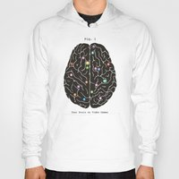 games Hoodies featuring Your Brain On Video Games by Terry Fan