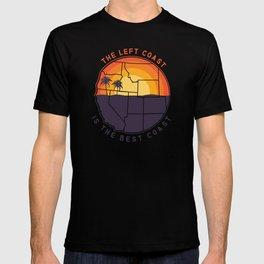 Left Coast is the Best Coast T-shirt