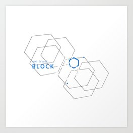 Blockchain Crypto Bitcoin Geek Art Print