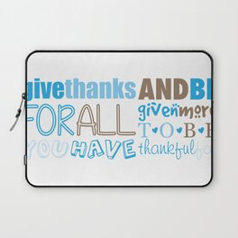 Give Thanks Quote In Blue Laptop Sleeve