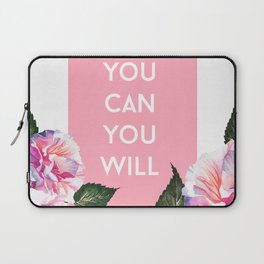 You Can & You Will Laptop Sleeve