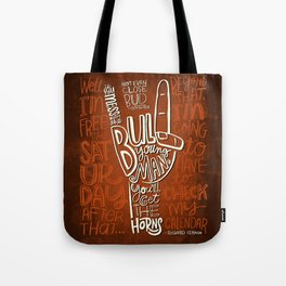 Mess With The Bull (orange) Tote Bag