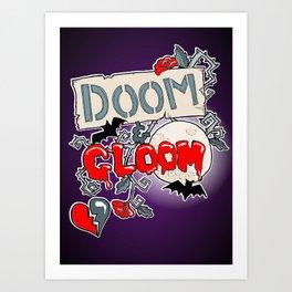 Doom & Gloom Art Print