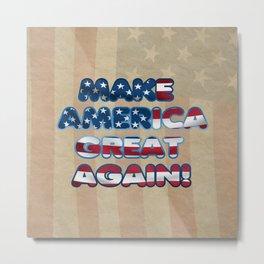 USA Flag MAKE AMERICA GREAT AGAIN typography Metal Print