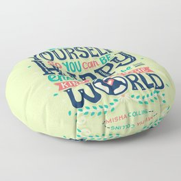 Be kind to yourself Floor Pillow