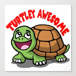 Turtley Awesome Canvas Print