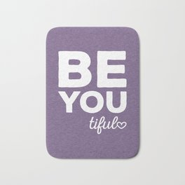 Be-You-Tiful Positive Quote Bath Mat