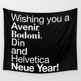 Happy Helvetica Neue Year 2014 Wall Tapestry